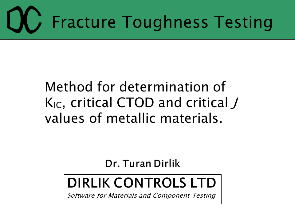 Fracture Toughness Testing Presentation